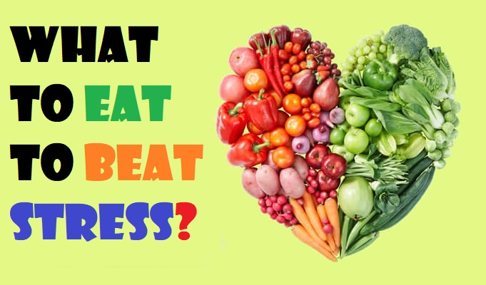 what to eat to beat stress